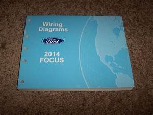 2014 Ford Focus Electrical Wiring Diagram Manual S Se