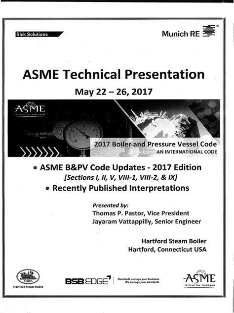 Asme b&Pv Code Updates - 2017 Edition- Sec i, II, V, Viii