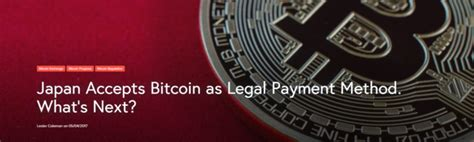 Japan accepts bitcoin as legal payment method. Bitcoin timeline | Timetoast timelines