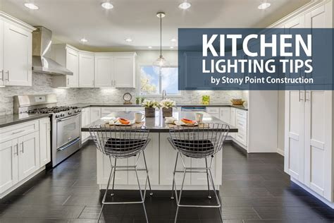 kitchen lighting advice kitchen lighting tips stony point construction 2166