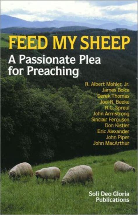 feed  sheep  passionate plea  preaching