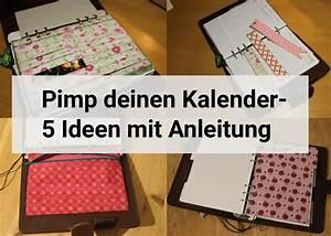 Kalender Selber Basteln Ideen : pimp deinen kalender 5 ideen mit anleitung handmade kultur ~ Orissabook.com Haus und Dekorationen