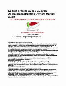 Kubota Tractor G2160 G2460g Operators Instruction Owners
