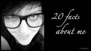 Ich Bin überfordert : n hblog modage 20 facts about me ~ Lizthompson.info Haus und Dekorationen