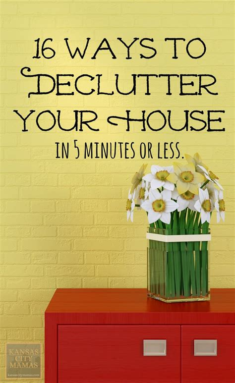 the 16 easiest ways to get your house ready for how to declutter your house in five minutes 16 easy ways