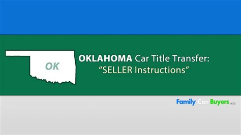 Oklahoma Title Transfer * Seller Instructions *