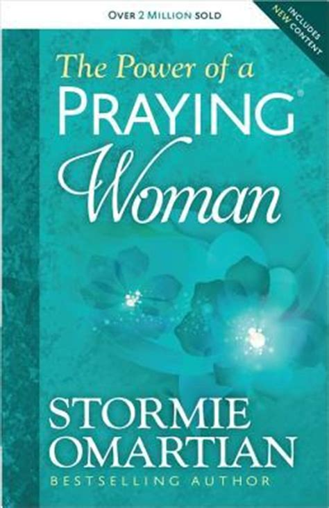 power   praying woman  stormie omartian reviews