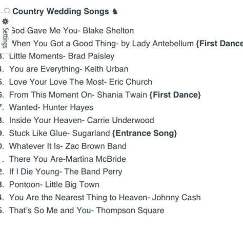 top 15 country wedding songs wedding ideas wedding songs and wedding songs