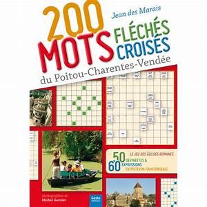 Pic Des Pyrénées Mots Fleches : 200 mots fl ch s et mots crois s du poitou charentes vend e mots crois s et fl ch s geste ~ Maxctalentgroup.com Avis de Voitures