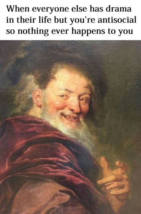Painting Memes - classical art memes this is so me literally laughing my ass off pinterest classical art
