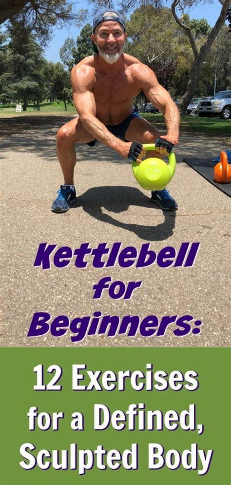 kettlebell beginners body defined exercise workout sculpted overfiftyandfit around held training fitness