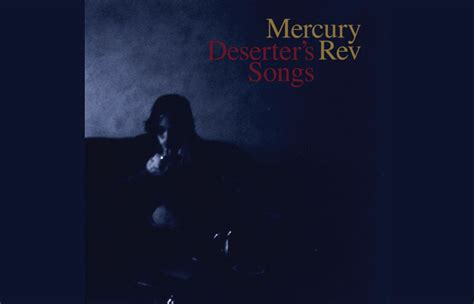 Mercury Rev To Play Deserter's Songs In Full
