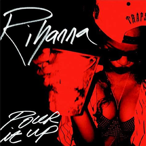 """Rihanna Releases Single Artwork For """"stay"""" & """"pour It Up"""