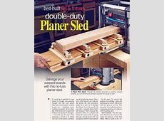 #1287 Planer Sled Plan Planer Tips, Jigs and Fixtures