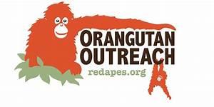 ORANGUTAN OUTREACH MISSION STATEMENT