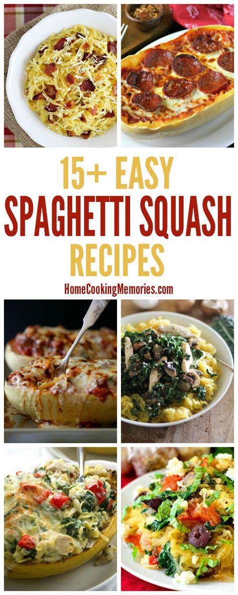 simple spaghetti squash recipes 15 easy spaghetti squash recipes for dinner home cooking memories