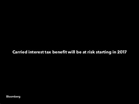 Carried interest tax benefit will