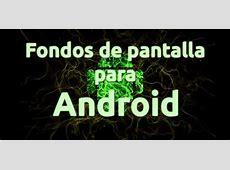 Fondos de pantalla Android Wallpapers para Android