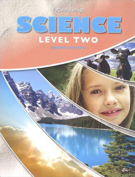Purposeful Design Science  Level 2 Student 2nd Edition (059189) Details  Rainbow Resource
