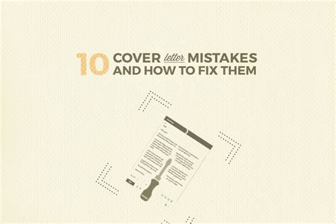 cover letter mistakes don t do these 10 things in a cover letter 21135 | cover letter mistakes