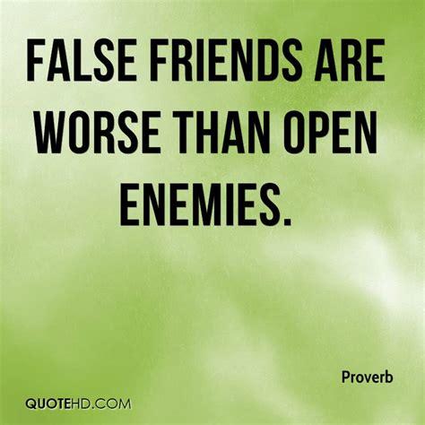 quotes about quotes about false friends quotesgram