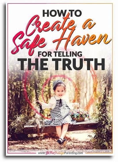 Safe Haven Truth Telling Parenting