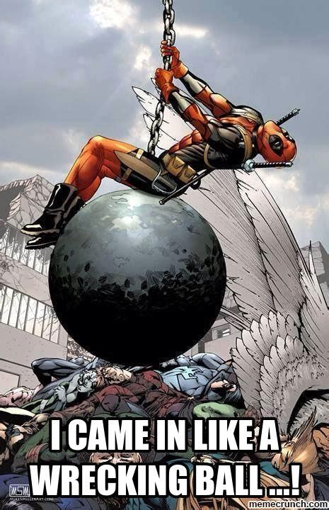 Wrecking Ball Memes - deadpool wrecking ball