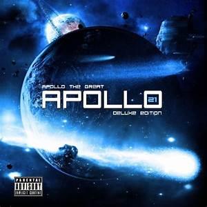 Apollo 21 - Deluxe Edition [Explicit] by Apollo The Great ...