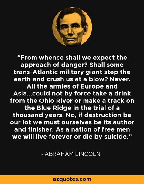 Abraham Lincoln Quote From Whence Shall We Expect The