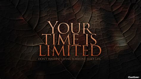 time  limited inspirational quotes quotivee