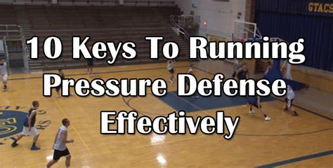 keys  running pressure defense effectively