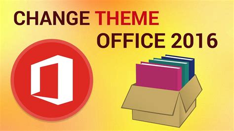 bureau of change how to change the office 2016 theme