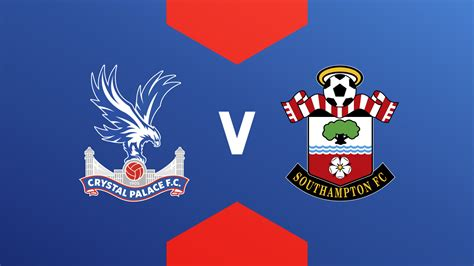 How to watch Palace's opener v Southampton live and full ...
