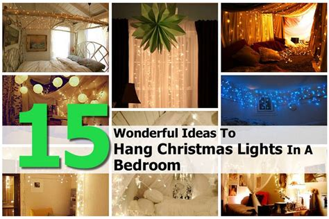 how to hang christmas lights 15 wonderful ideas to hang christmas lights in a bedroom