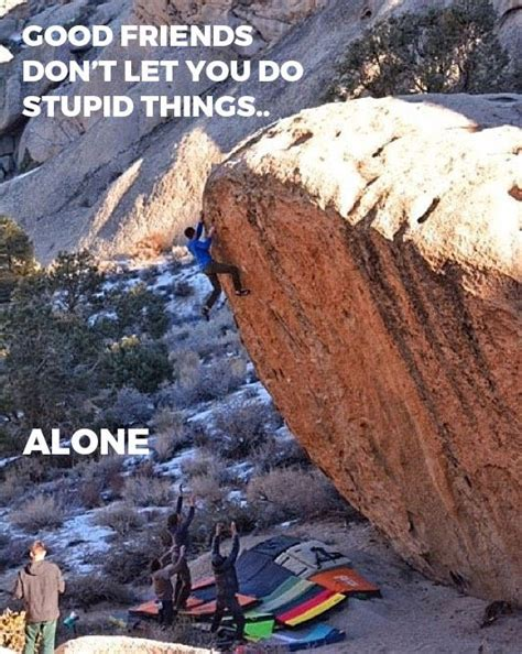 Rock Climbing Memes - 14 best climbing humor images on pinterest mountaineering clothes hangers and humor