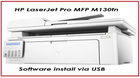 On this page provides a printer download connection hp laserjet pro mfp m130fn driver for many types and also a driver scanner straight from the official so that you are more useful to get the links you want. HP LaserJet Pro MFP M130fn - First start and software install - YouTube