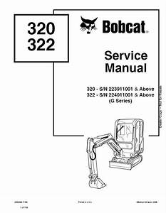 Bobcat 320  322  G Series  Excavator Service Manual Pdf