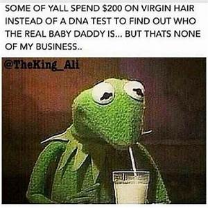 Kermit The Frog Ghetto Quotes