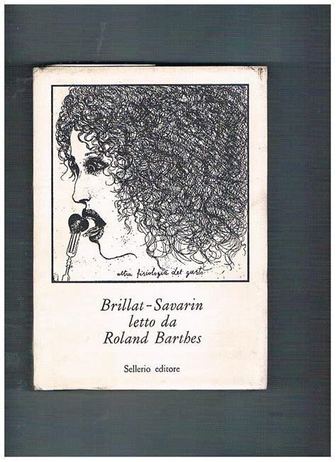 libreria sellerio palermo brillat savarin letto da roland barthes by barthes roland