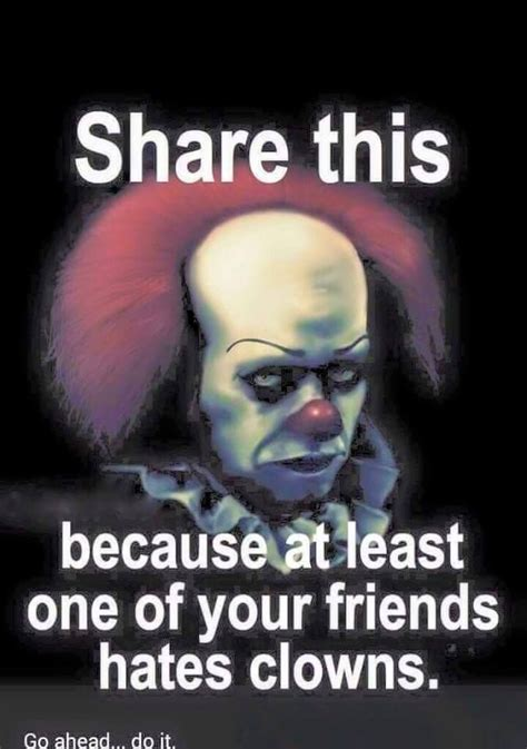 Meme Clown - share this cause at least one of your friends hates clowns meme funny stuff pinterest