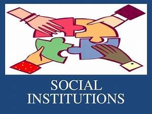 Social institutions  Social