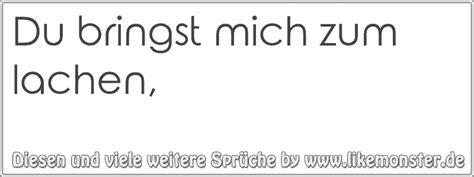 bring mich zum lachen du bringst mich zum lachen tolle spr 252 che und zitate auf www likemonster de
