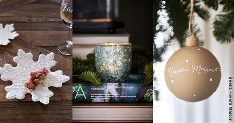Tafel Riviera Maison Maken by Kerstdecoratie Trends 2018 Droomhome Interieur Woonsite