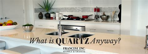 what is quartz anyway francini marble inc boise idaho