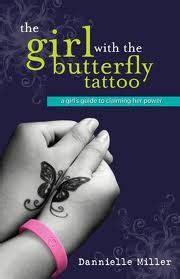 girl   butterfly tattoo  dannielle miller
