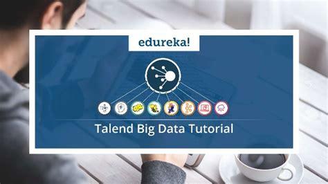talend big data tutorial talend   big data