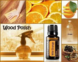 Homemade wood polish with doterra wild orange essential for Homemade furniture polish with essential oils