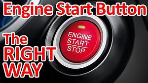 How To Do An Engine Start Button - The Right Way