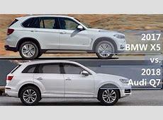 2017 BMW X5 vs 2018 Audi Q7 technical comparison YouTube