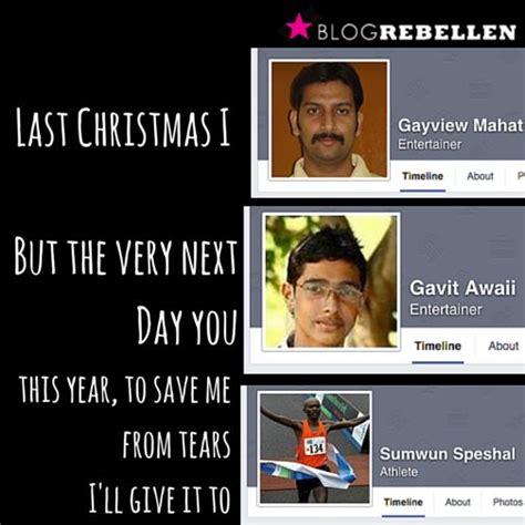 Last Christmas Meme - gayview mahat best last christmas meme ever